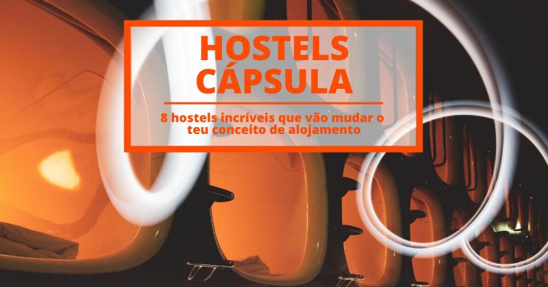 8 impressionantes hostels cápsula que vão mudar o teu conceito de alojamento