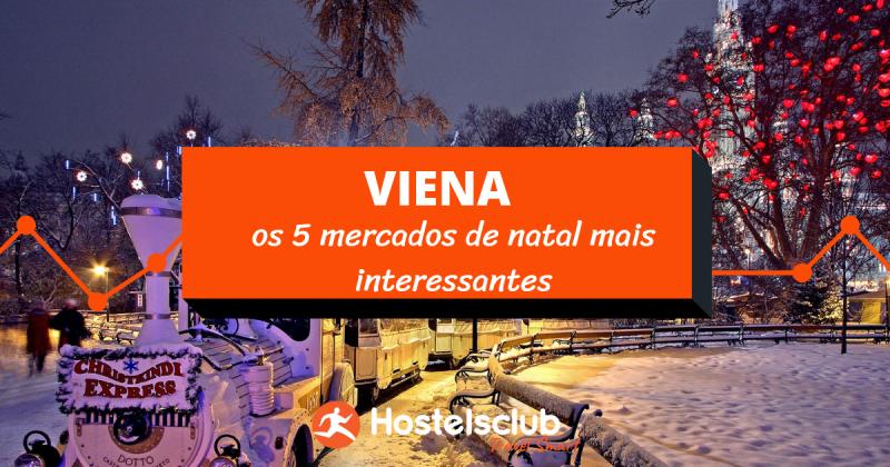 73850a291ff Os 5 mercados de natal mais interessantes em Viena
