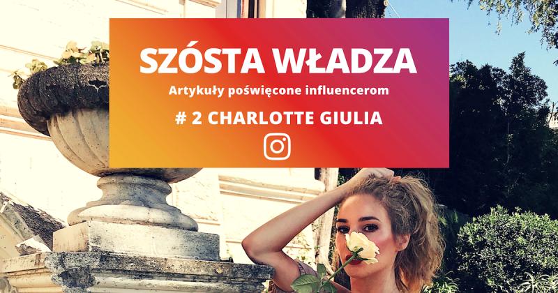 """#2 Charlotte Giulia: """"Inspirację znajduję we wszystkim, co spotykam na swojej drodze"""""""