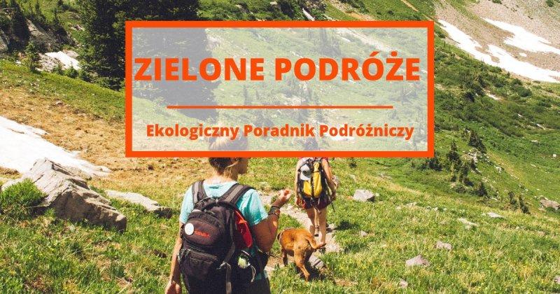 Ekoturyzm, Poradnik Podróży Przyjaznej Środowisku