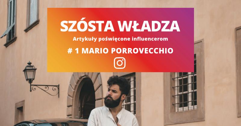 """#1 Mario Porrovecchio: """"Social Media - coś, co na początku było zwykłą zabawą, dzisiaj jest moim drugim domem"""""""