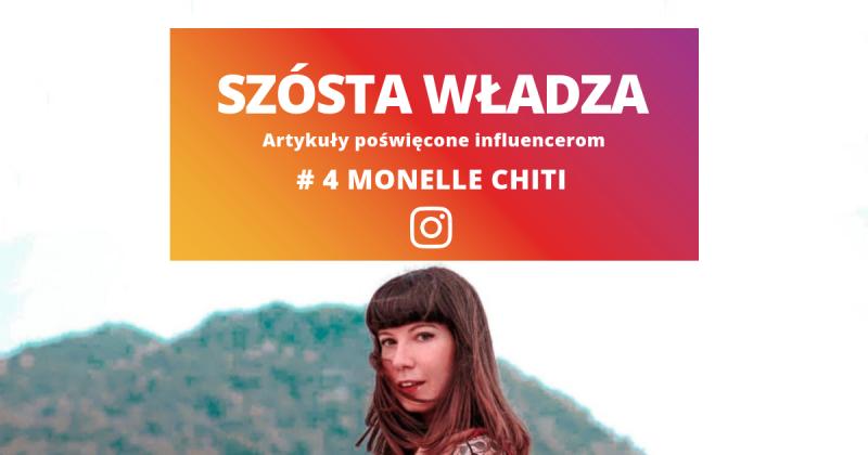 """#4 Monelle Chiti: """"pokazuję to, co mi się podoba, a nie dlatego, że coś jest modne"""""""