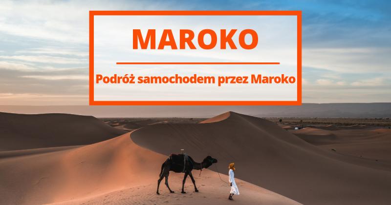Przewodnik po Maroku z wyborem najlepszych niskobudżetowych hosteli