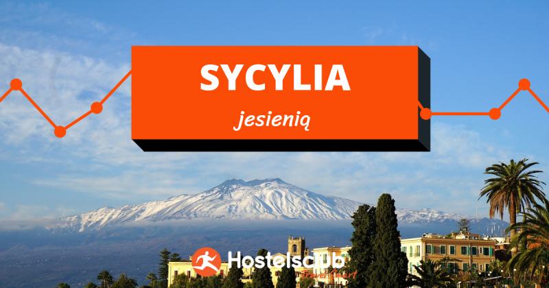 Odkryj Sycylię jesienią