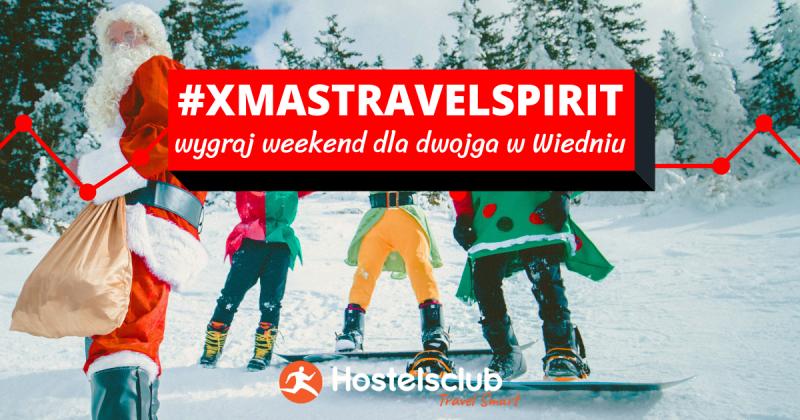 #XmasTravelSpirit - konkurs z nagrodami za świątecznego ducha
