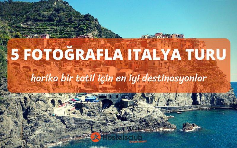 İtalya'da Görmeniz Gereken 5 Yer