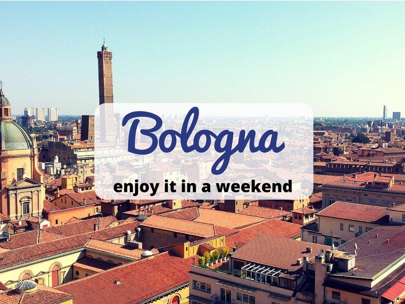 Bolonya: Harika Bir Hafta Sonu Kaçamağı