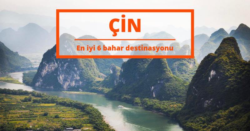 Bu Bahar Çin'de Gidebileceğiniz 6 Önemli Yer