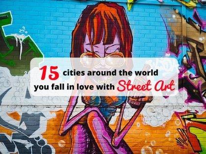 世界上15個會讓你喜愛上街頭藝術的城市