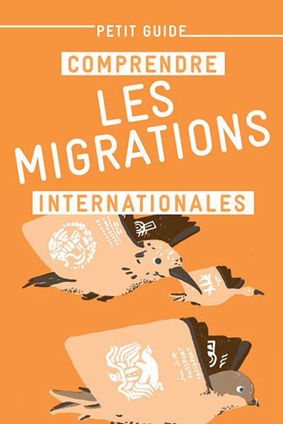 Petit guide - Comprendre les migrations internationales - 25 exemplaires