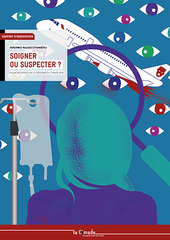Soigner ou suspecter ?