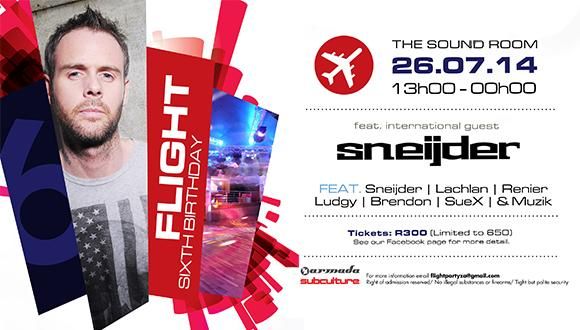 * Flight's 6th birthday party ** FEATURING INTERNATIONAL GUEST SNEIJDER! ** THE ...