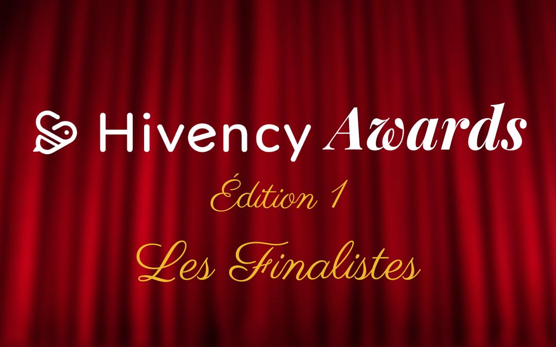 Les finalistes #HivencyAwards ?