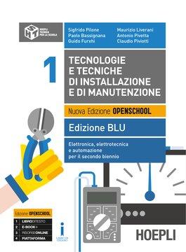 Tecnologie e tecniche di installazione e di manutenzione Edizione BLU Volume 1
