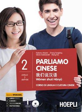 Parliamo cinese. Volume 2