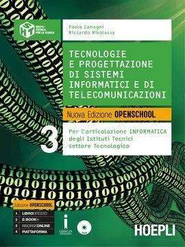 Tecnologie e progettazione di sistemi informatici e di telecomunicazioni Volume 3 Nuova Edizione Openschool