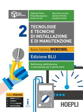 Tecnologie e tecniche di installazione e di manutenzione Edizione BLU Volume 2