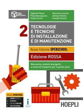 Tecnologie e tecniche di installazione e di manutenzione Edizione ROSSA Volume 2