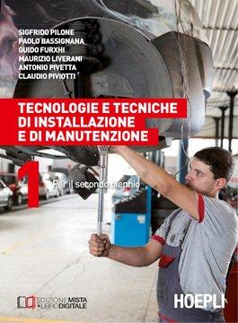Tecnologie e tecniche di installazione e manutenzione Volume 1