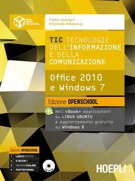 TIC Tecnologie dell'Informazione e della Comunicazione. Nuova Edizione Openschool