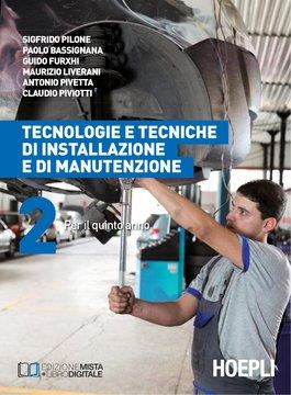 Tecnologie e tecniche di installazione e di manutenzione. Volume 2