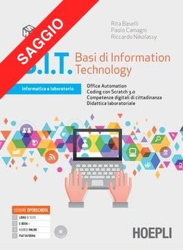 B.I.T. Basi di Information Technology (PDF DIMOSTRATIVO. Contenuti digitali non attivi)