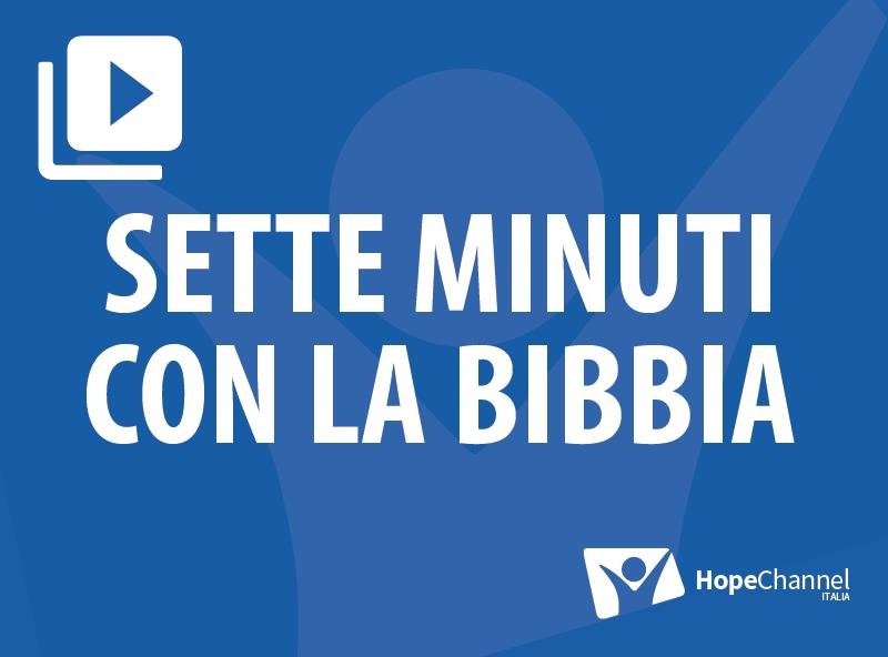 Sette minuti con la Bibbia