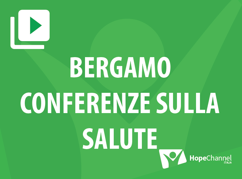 Bergamo - Conferenze sulla salute