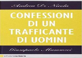 Confessioni di un trafficante di uomini – Intervista a Giampaolo Musumeci