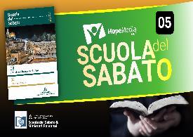 Scuola del Sabato - 3° Trimestre 2019 - Lezione 5