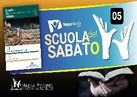Scuola del Sabato - 3° Trimestre 2019 - Lezione 5- LIS