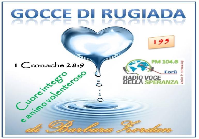 Gocce di Rugiada 195 (Cuore integro e animo volenteroso)