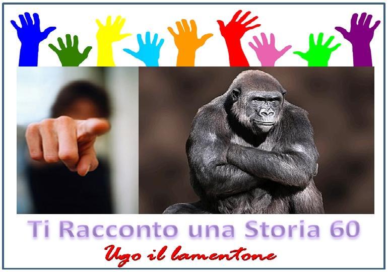 Ti Racconto una Storia 60 (Ugo il lamentone)