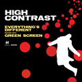 High Contrast – Everything's Different
