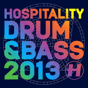 Various Artists - Hospitality Drum & Bass 2013