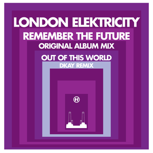 London Elektricity - Remember The Future