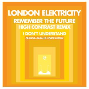 London Elektricity - Remember The Future (High Contrast Remix)