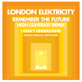 London Elektricity – Remember The Future (High Contrast Remix)