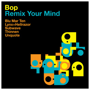 Bop - Remix Your Mind