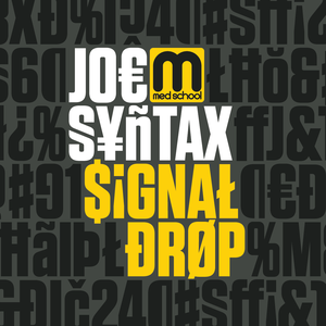 Joe Syntax - Signal Drop