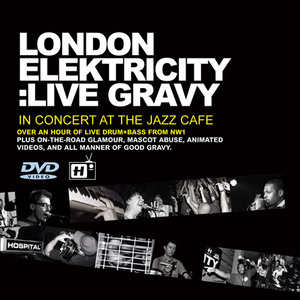 London Elektricity Live - Live At The Jazz Café 2003