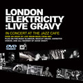 London Elektricity Live – Live At The Jazz Café 2003