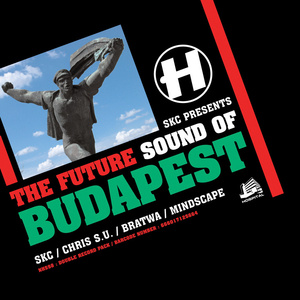 Various Artists - The Future Sound Of Budapest