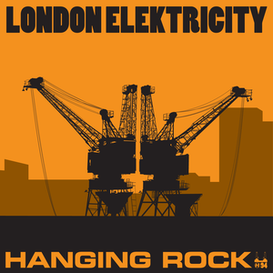London Elektricity - Hanging Rock