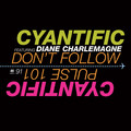 Cyantific – Don't Follow