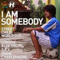 Street Child World Cup – I am Somebody