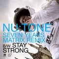 Nu:Tone – Seven Years (Matrix Remix)
