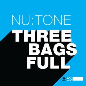 Nu:Tone - Three Bags Full