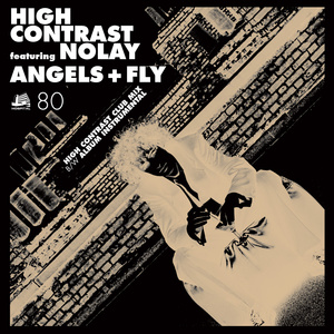 High Contrast - Angels + Fly