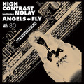 High Contrast – Angels + Fly